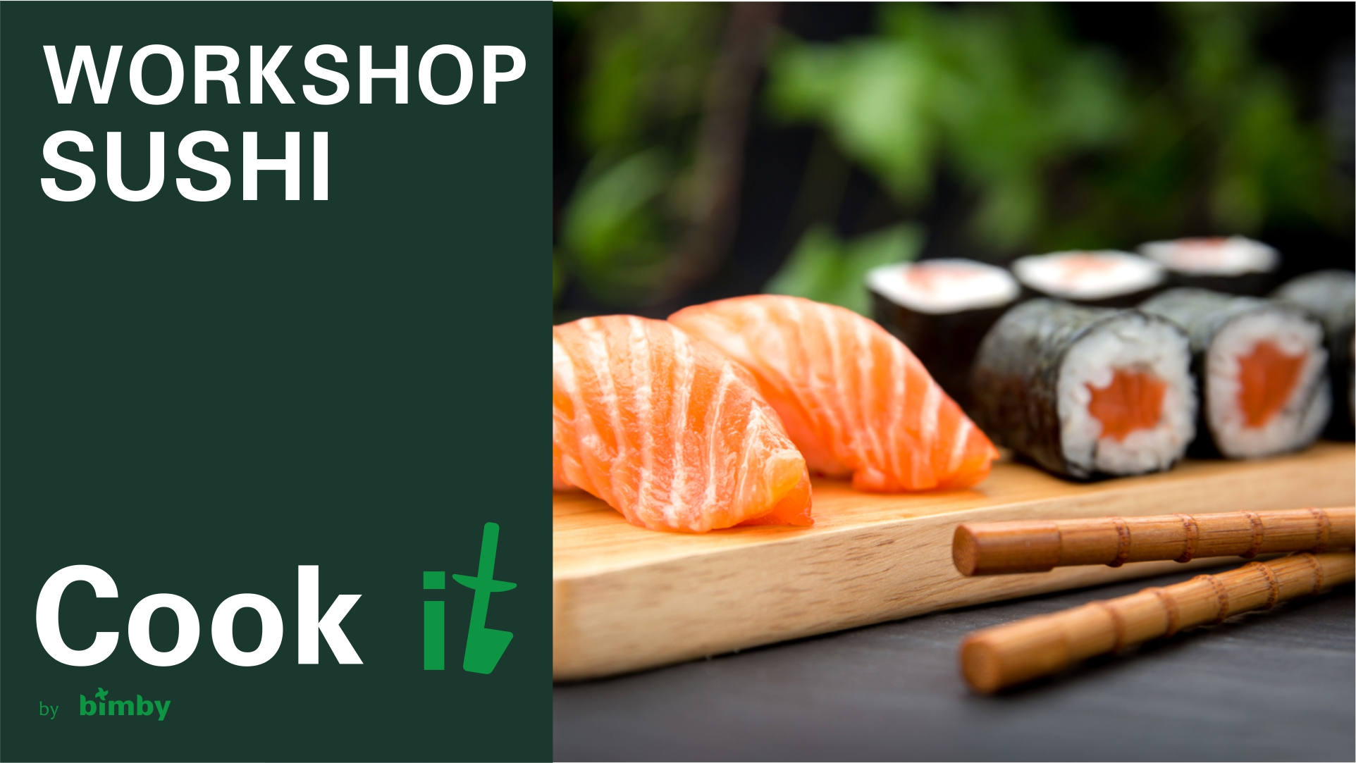 Workshop Cook it by Bimby® | Sushi